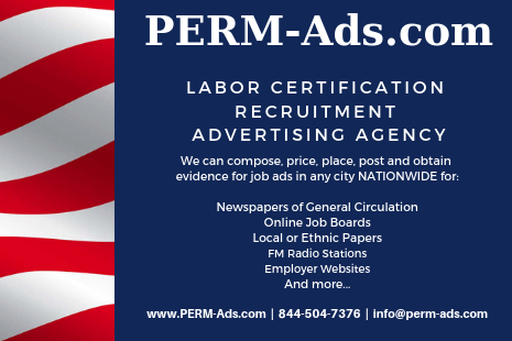 PERM Ads | Immigration Advertising, Recruitment Advertising, Labor